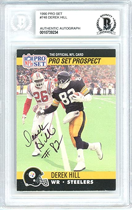 Derek Hill Autographed 1990 Pro Set Rookie Card  748 Pittsburgh Steelers  Beckett BAS  10739234 cb843d13d