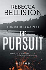 The Pursuit (Citizens of Logan Pond) Paperback