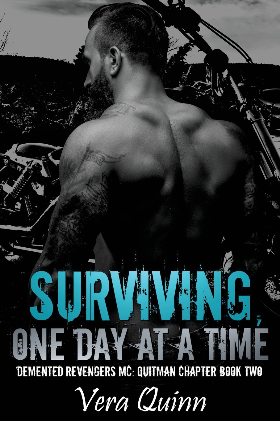 Surviving, One Day at a Time (Demented Revengers: Quitman Chapter) (Volume 2) pdf