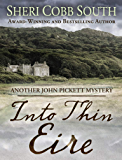 Into Thin Eire: Another John Pickett Mystery (John Pickett Mysteries Book 9)