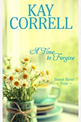 A Time to Forgive (Sweet River Book 4) Kindle Edition