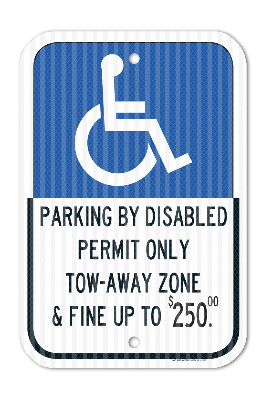 State of Florida Parking by Disabled Permit Only and Fined Sign - 12''x18'' Aluminum 3M EGP Prismatic Engineer Grade Reflective Handicap Parking Sign for Indoor Or Outdoor Use - by SIGO Signs by Sigo Signs