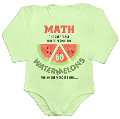 d22d525a831f Math Is Only Place Where People Buy 60 Watermelons And Nobody Wonders Why Baby  Romper Long Sleeve Bodysuit  Amazon.co.uk  Clothing