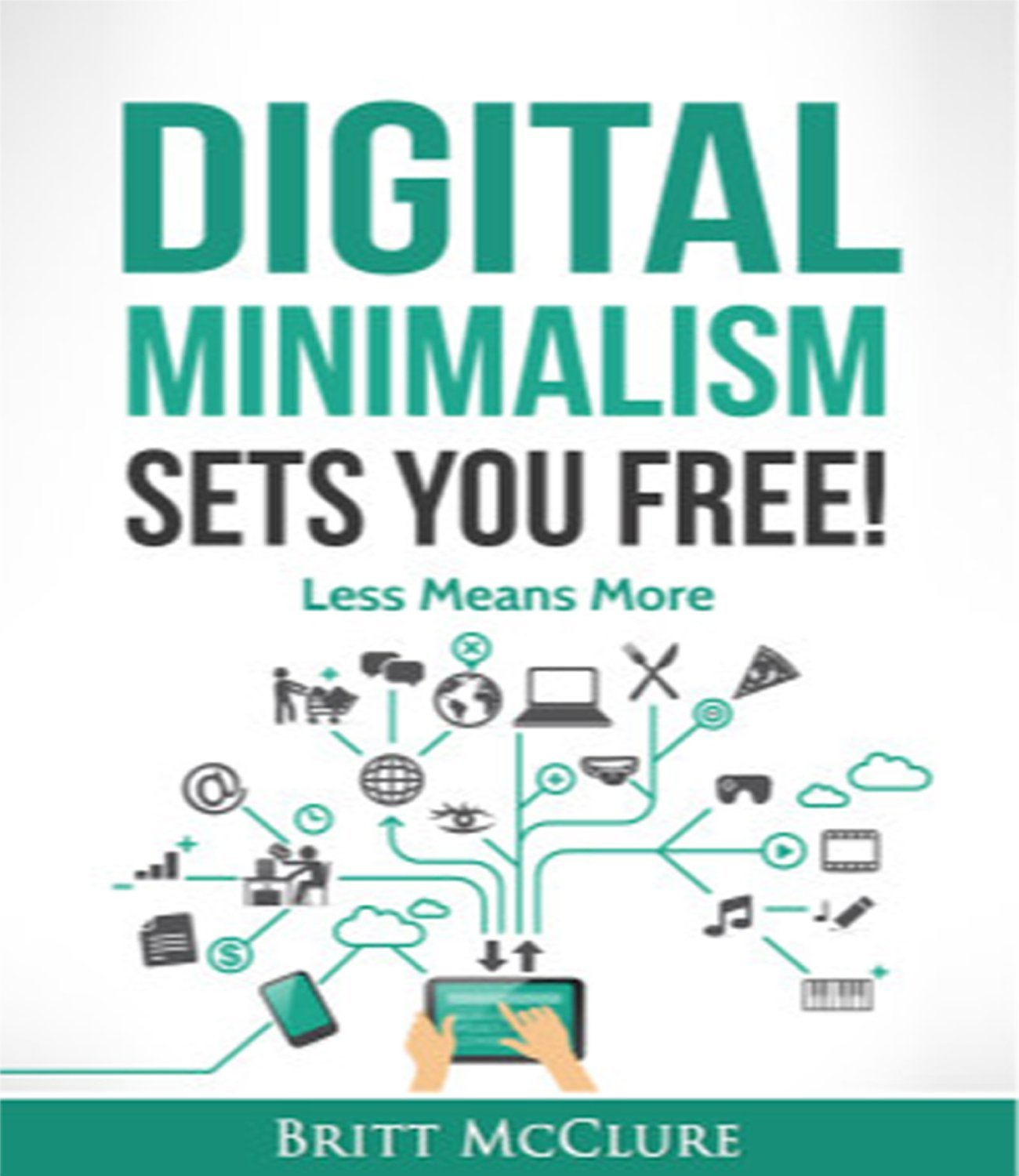 Digital Minimalism Sets You Free  Live Wilh More With Less  English Edition
