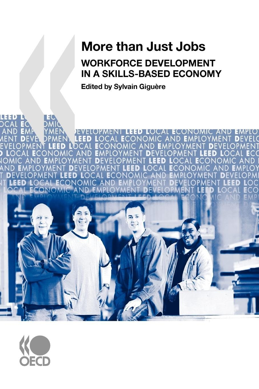 More than Just Jobs: Workforce Development in a Skills-Based Economy