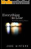 Everything To Lose (Ashley McCoy #2)