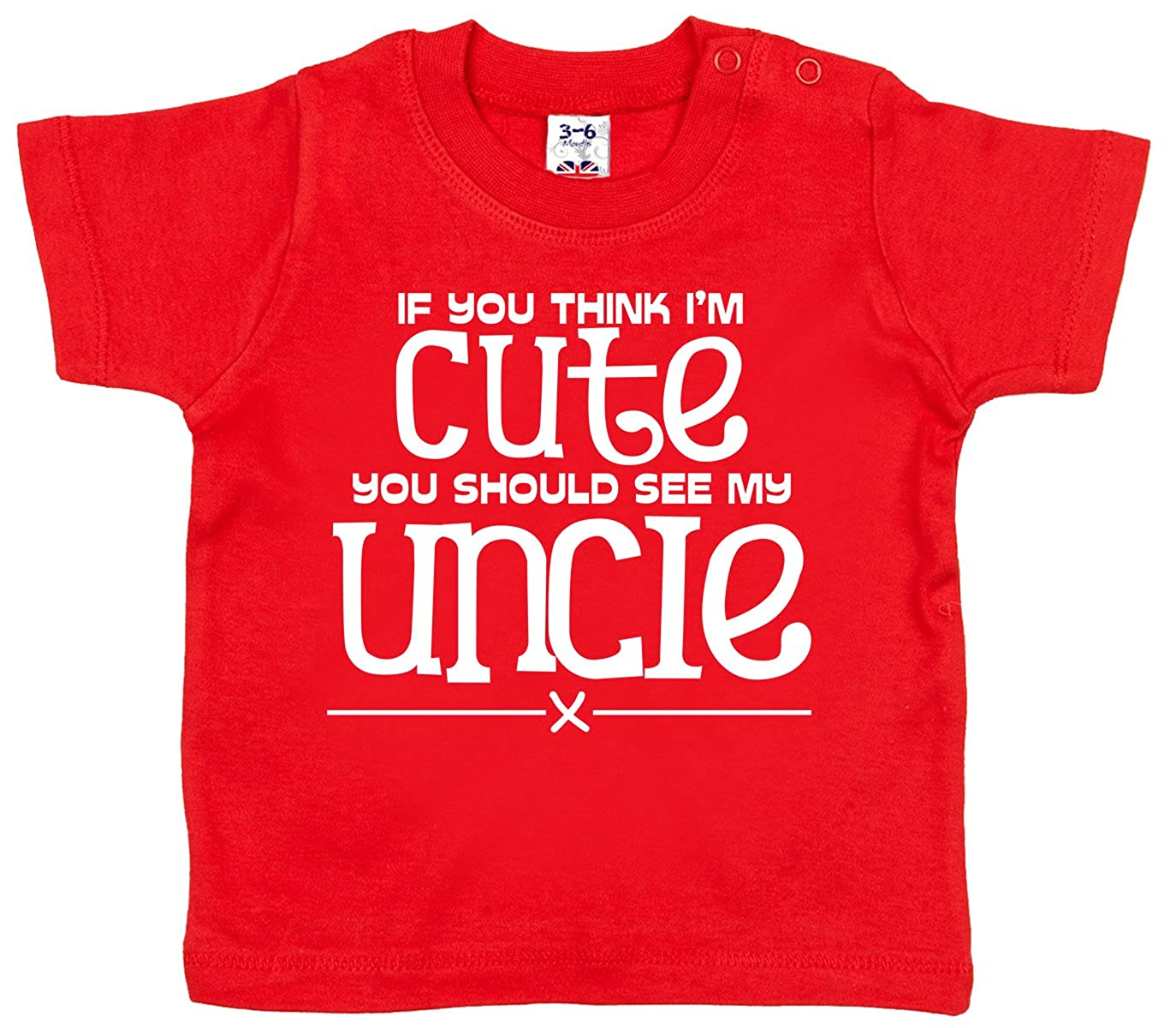Dirty Fingers, If you think I'm Cute see my Uncle, Baby T-shirt