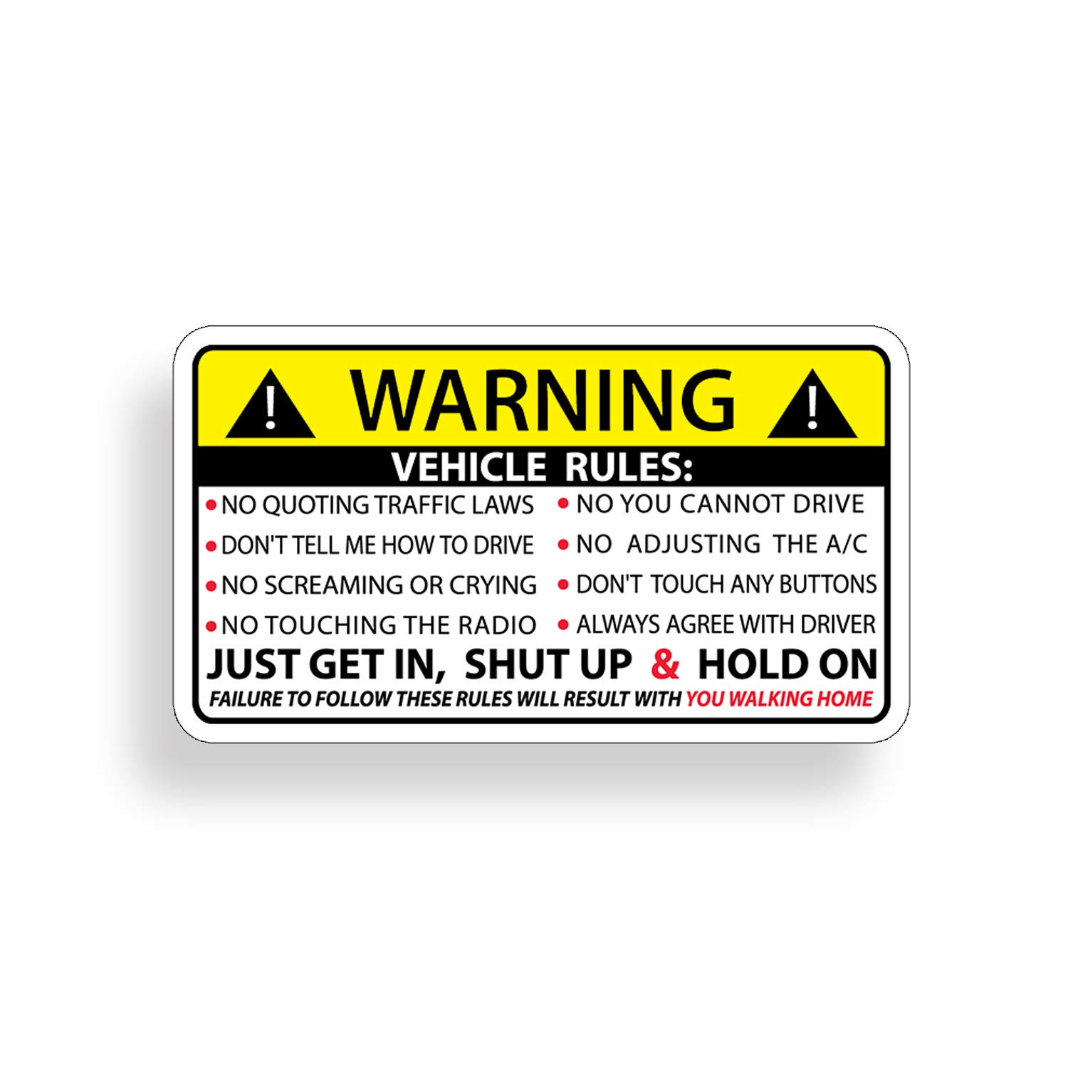 Amazon com funny vehicle safety warning rules sticker adhesive vinyl for car truck window graphic bumper everything else