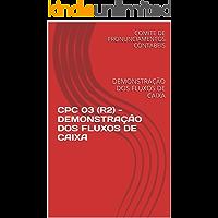 CPC 03 (R2) - DEMONSTRAÇÃO DOS FLUXOS DE CAIXA: DEMONSTRAÇÃO DOS FLUXOS DE CAIXA