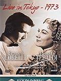 Franco Corelli and Renata Tebaldi - Live in Tokyo 1973 [DVD] [2000]