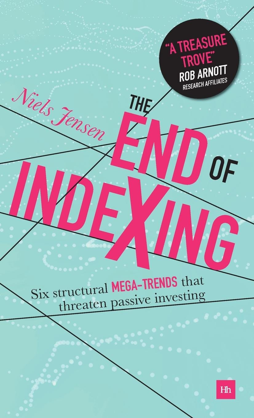the end of indexing six structural megatrends that threaten passive investing