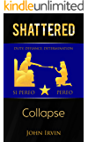 Shattered: Collapse