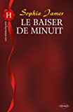 Le baiser de minuit (Harlequin Les Historiques)