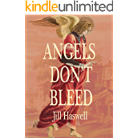 Angels Don't Bleed