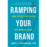 Ramping Your Brand: How to Ride the Killer CPG Growth Curve (English Edition)