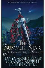 The Summer Star: One Legend, Three Enchanting Novellas (Legends of Scotland) Paperback