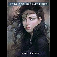 Tous des Explorateurs (French Edition)