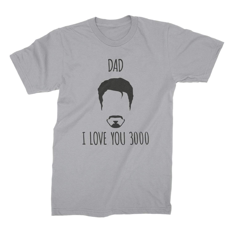 Dad I Love You 3000 Shirt Dad I Love You Three Thousand T Shirt