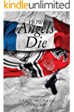 How Angels Die