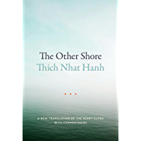 The Other Shore: A New Translation of the Heart Sutra with Commentaries