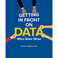 Getting in Front on Data: Who Does What