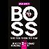 The Boss Series (eNewton Narrativa)