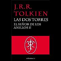 El Señor de los Anillos, II. Las Dos Torres (Spanish Edition)
