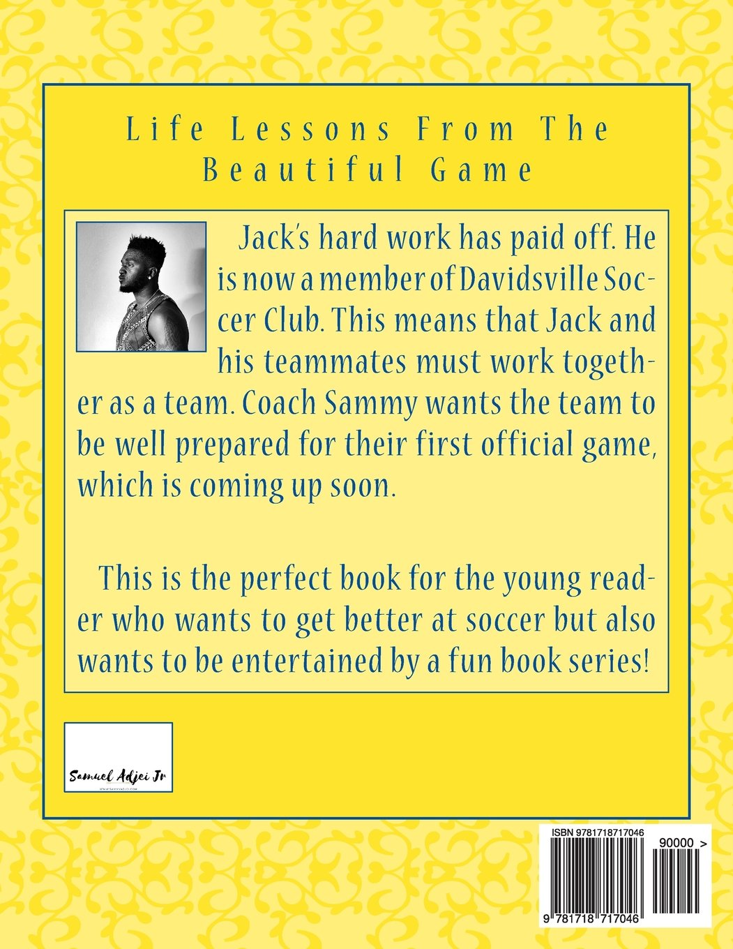 Buy Jack and Soccer Series 4: Life Lessons from the Beautiful Game: Volume  4 Book Online at Low Prices in India | Jack and Soccer Series 4: Life  Lessons ...