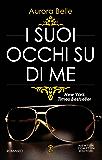 I suoi occhi su di me (Family Vol. 1) (Italian Edition)