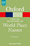The Concise Dictionary of World Place Names (Oxford Quick Reference Online)
