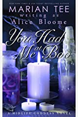 You Had Me At Boo: A Paranormal Women's Fiction Novel (The Midlife Goddess Book 2) Kindle Edition