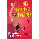 His Perfect Partner: A Feel-Good Multicultural Romance (Matched to Perfection Book 1)
