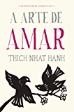 A arte de amar (Mindfulness essentials)
