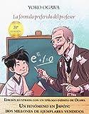 La Fórmula Preferida Del Profesor - Edición Ilustrada (Literadura)