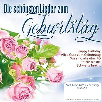 Die Schonsten Lieder Zum Geburtstag Various Amazon De Musik