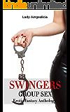 The Swingers: Group Sex - Swinger Romance Erotica, Taboo Erotic Anthology