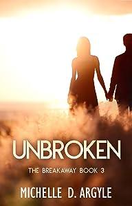 Unbroken (The Breakaway Book 3)