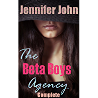 The Beta Boys Agency - Complete: A Femdom Erotic Romance (English Edition)