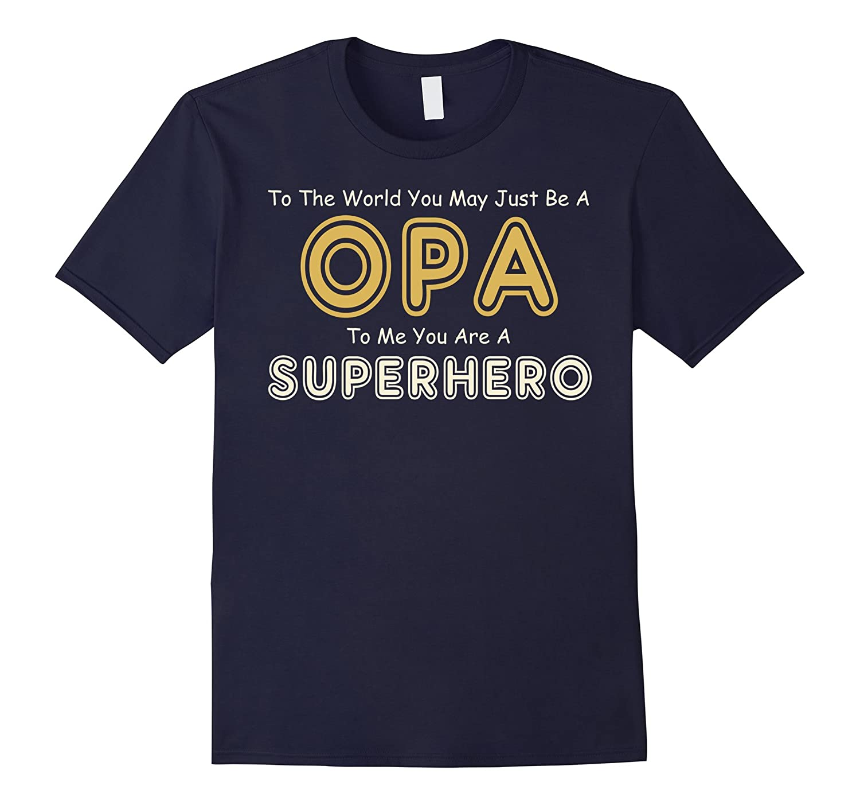 OPA SuperHero Fathers Day T-Shirt-Vaci