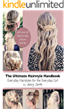 The Ultimate Hairstyle Handbook (English Edition)
