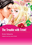THE TROUBLE WITH TRENT! (Harlequin comics)
