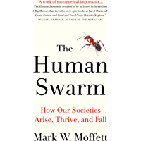 Human Swarm: How Our Societies Arise, Thrive, and Fall (English Edition)