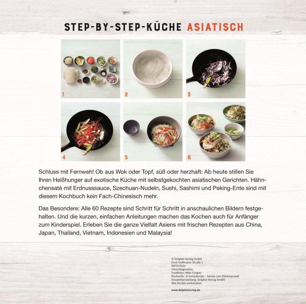 Asiatisch - Die Step-by-Step-Küche: Amazon.de: Bücher