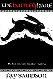 The Hunted Hare: The First Volume In The Aidan Mysteries