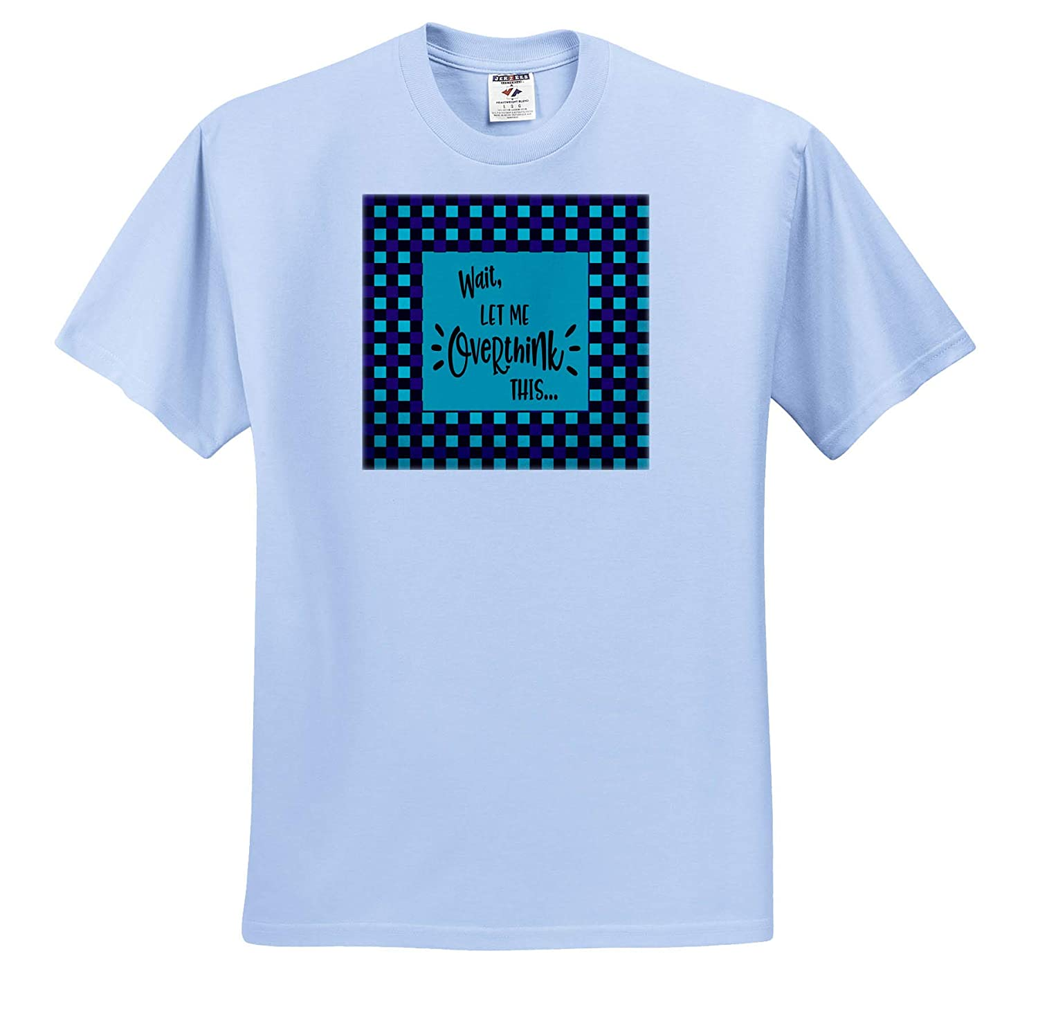 Aqua and Purple Checks Wait ts/_313325 3dRose Beverly Turner Humor Design Adult T-Shirt XL Let Me Overthink This