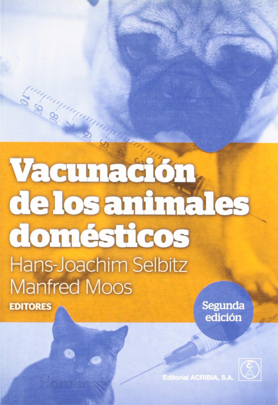 Vacunación de los animales domésticos (Spanish) Paperback – March 1, 2010