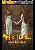 Write To Kill
