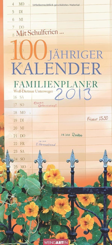 Familienplaner 100jähriger Kalender 2013
