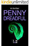 Penny Dreadful: A thriller (The Jasmine Spitfire Mystery Series Book 1)