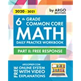 6th Grade Common Core Math: Daily Practice Workbook - Part II: Free Response | 1000+ Practice Questions and Video…